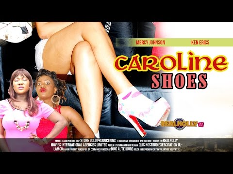 Caroline Shoes 1 - Latest Nigeria/Nollywood Movies 2014