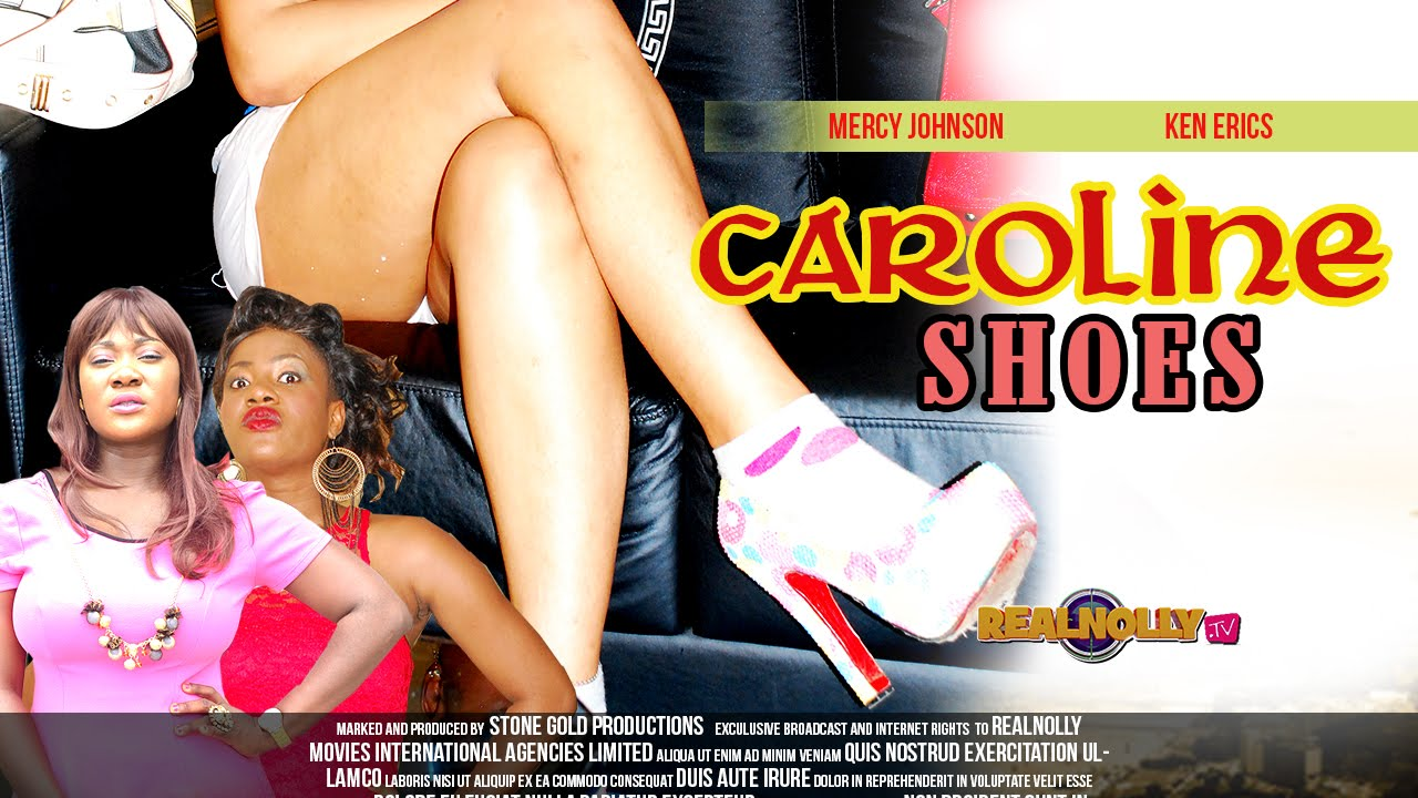Download Caroline Shoes 1 - Latest Nigeria/Nollywood Movies 2014