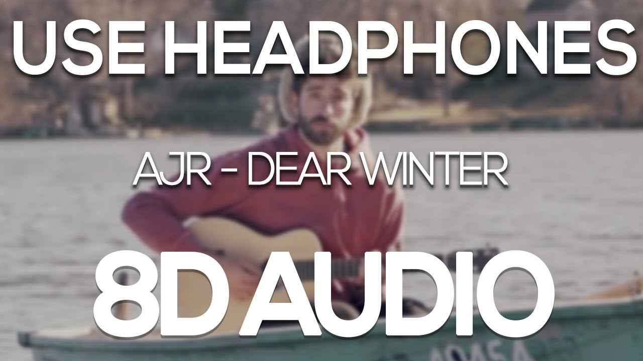 Ajr Dear Winter 8d Audio Youtube Dear winter, download audio mp3 dear winter, 128kbps dear winter, full hq 320kbps dear winter, mp3. ajr dear winter 8d audio