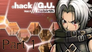 ".hack//G.U. Vol.1: Rebirth - Part 1: Welcome to ""The World"""