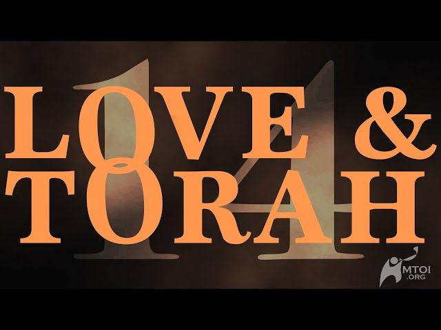Love and Torah - Part 14