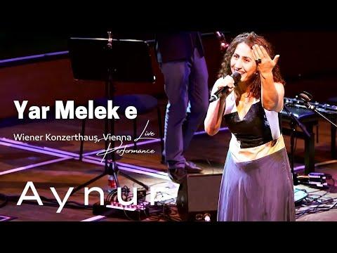 Aynur I Yar Melek E I @wien I Live Performance