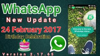 WhatsApp new Updates February 2017 | WhatsApp status new feature | WhatsApp Vs snap chat(Hi friends welcome to the live world .today we are going to the talk about WhatsApp new updates and new features.if you updates latest new version you will can ..., 2017-02-23T15:28:57.000Z)
