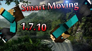 [FR] Présentation de mod | SMART MOVING(1.7.10 &1.8)
