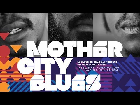 Mother city blues - un film documentaire d'Arno Bitschy