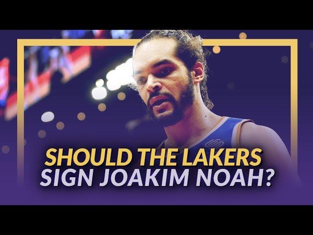 lakers-nation-news-feed-should-the-lakers-sign-joakim-noah