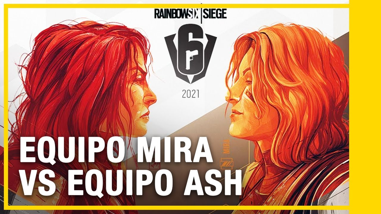 Tom Clancy's Rainbow Six Siege: Camino al S.I. 2021 - Equipo Mira vs Equipo Ash | Ubisoft LATAM
