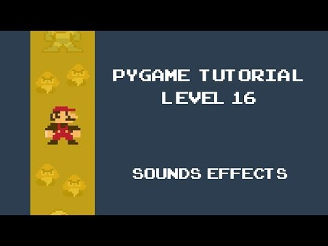 Pygame Tutorial - 16 -  Adding Sounds and background music thumbnail