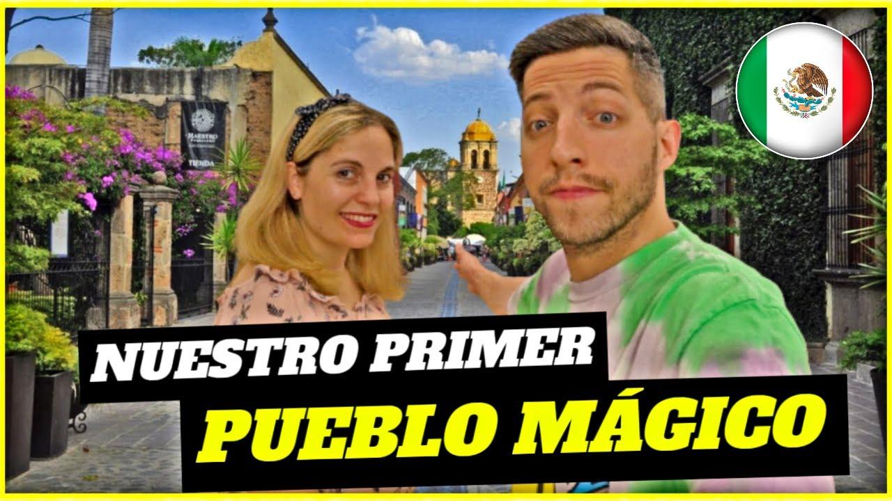 NUESTRO PRIMER PUEBLO MAGICO EN MÉXICO