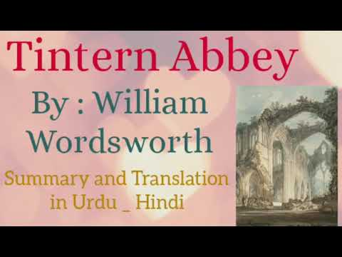 Tintern Abbey William Wordsworth Summary in Hindi from YouTube · Duration:  3 minutes 42 seconds
