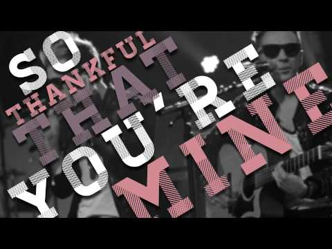 Best In My Life - Thing - Anthem Lights (Official Lyric Video)