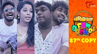 Fun Bucket | 87th Episode | Funny Videos | #TeluguComedyWebSeries