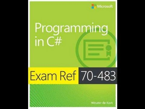 Exam 70-483: Programming with C# - Objective 1.3 Implement program flow