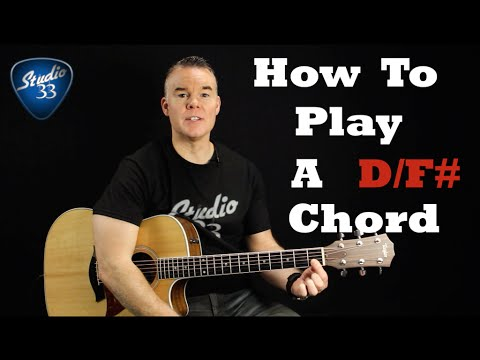 how-to-play-d/f#-chord-on-guitar.-beginner-guitar-lesson-from-studio-33-guitar