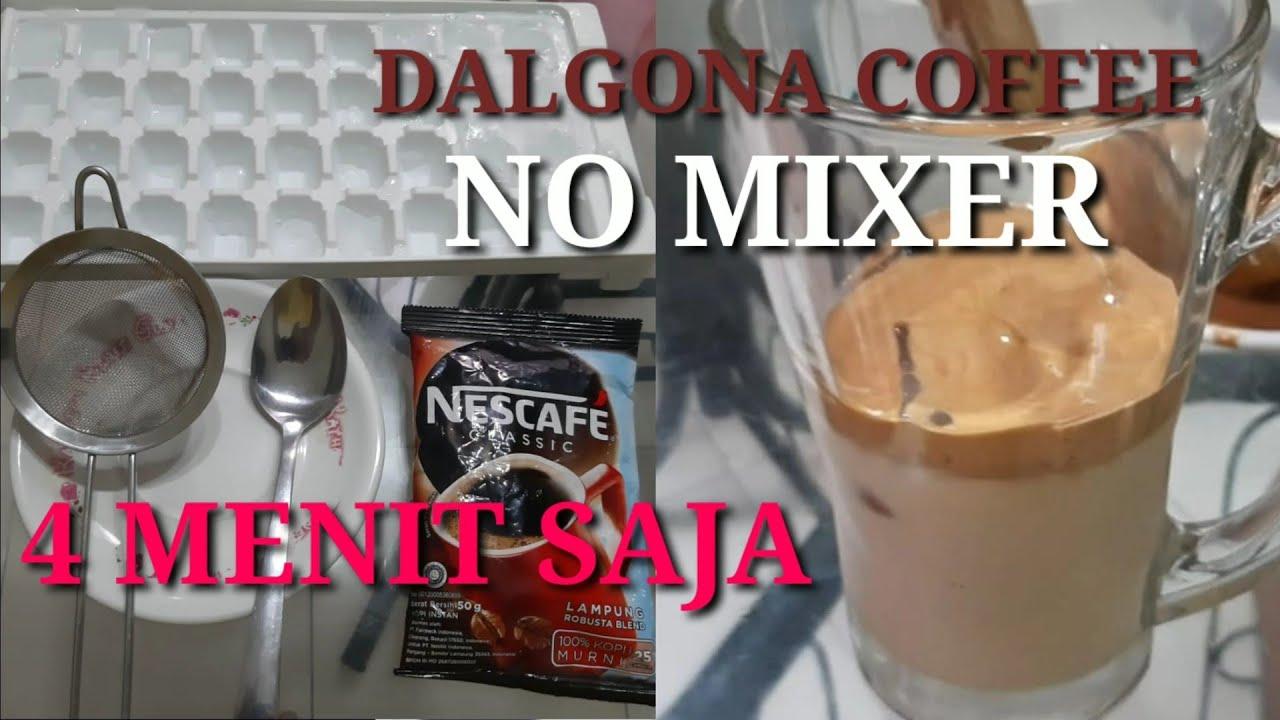 RESEP DALGONA COFFEE TANPA MIXER || #minumankekinian # ...