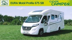 EURA Mobil Profila 675 SB (2019): Was kann der Bestseller? Die Test-Camper | Clever Campen