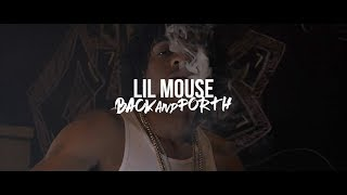 Lil Mouse - Back and Forth (Official Music Video)