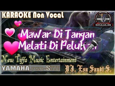 KARAOKE Mawar Di Tangan Melati Di Pelukan-Nais Larasati (Tiffa Music)