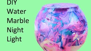 DIY Water Marble Night Light
