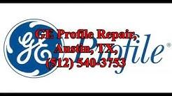 GE Profile Repair, Austin, TX, (512) 540-3753