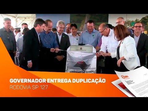 Governador Geraldo Alckmin entrega duplicação rodovia SP127- TV SOROCABA/SBT