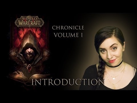 Let's Read World of Warcraft Chronicle: Vol 1, Introduction