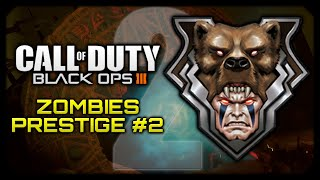 Call of Duty: Black Ops 3 Zombies Gameplay (PC) || Push To Prestige #2 Part 2 (BO3 Zombies Prestige)
