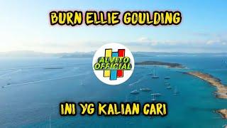 Dj Burn Ellie Goulding Slow Remix Full Bass   Tik tok 2021   Story Mr 05
