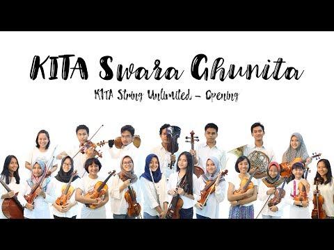Konser KITA Swara Ghunita : KITA String Unlimited Opening