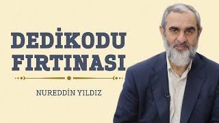 269) Dedikodu Fırtınası - Hayat Rehberi - Nureddin YILDIZ