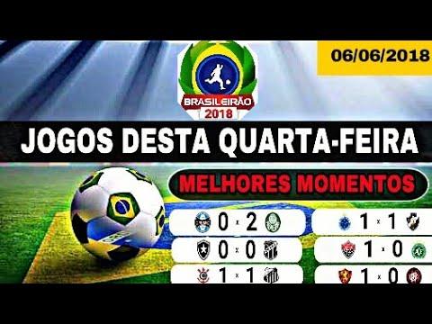 Jogos desta Quarta-feira 06/06/2018 - Brasileirão | Melhores Momentos & Gols COMPLETO !!