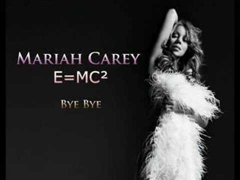 Bye Bye - E=MC² - Mariah Carey (HQ)