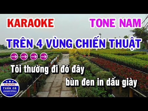 Karaoke Trên Bốn Vùng Chiến Thuật   Nhạc Sống Beat Nam   Karaoke Tuấn Cò