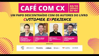 Café com CX - Episódio #10