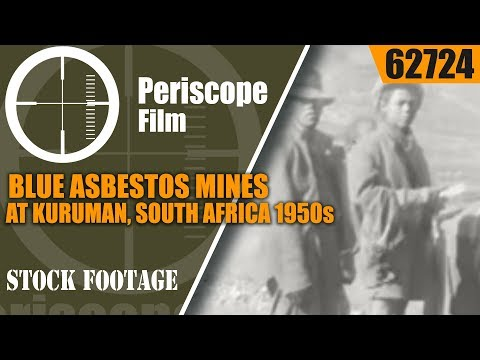 BLUE ASBESTOS MINES AT KURUMAN, SOUTH AFRICA 1950s HOME MOVIE   62724