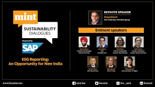 Mint Sustainability Dialogues - ESG Reporting : An opportunity for New India