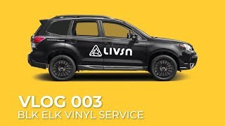homepage tile video photo for VLOG 003: BLK ELK VINYL SERVICES