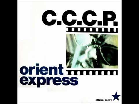 "CCCP - Orient Express (12"" Mix)"