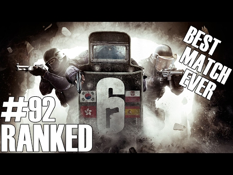 Rainbow Six Siege: Ranked - Best Match Ever