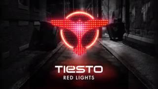 Tiësto Red Lights Original Mix