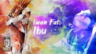 Download Iwan Fals - Ibu (Official Lyric Video)