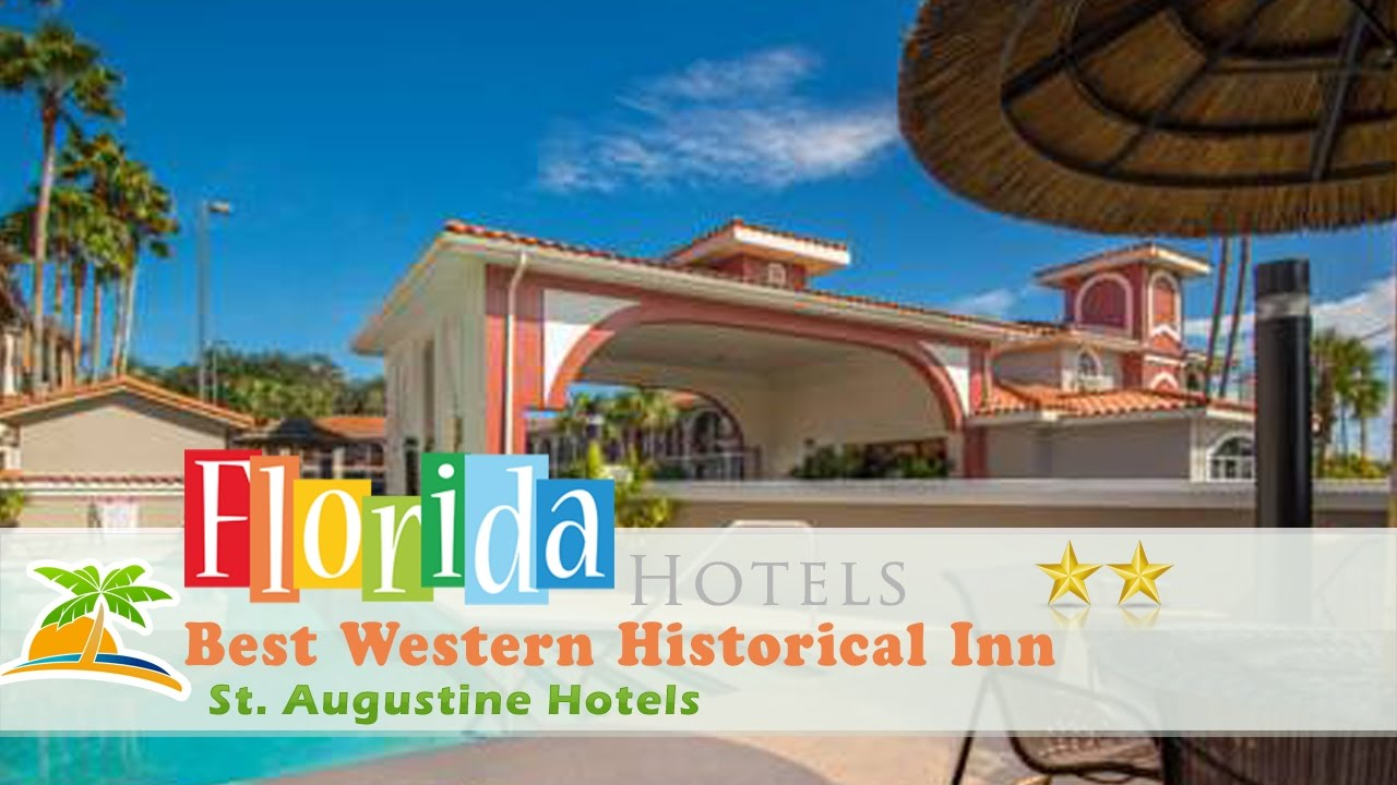 Best Western Historical Inn St Augustine Hotels Florida