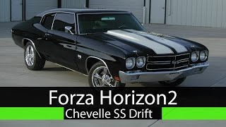 Forza Horizon 2: 1970 Chevrolet Chevelle SS - Drift Build