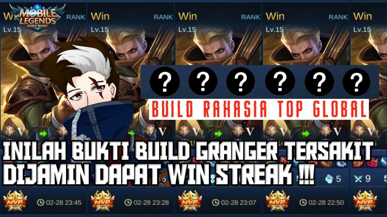 Download INILAH BUKTI BUILD GRANGER TERSAKIT TOP 1 GLOBAL DIJAMIN WINSTREAK - Mobile Legends Indonesia