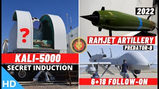 Indian Defence Updates : KALI-5000 Secret Induction ?,24 Predator-B Deal,Ramjet Artillery By 2022