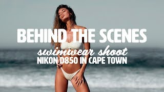 Behind the Scenes Swimwear shoot with the Nikon D850