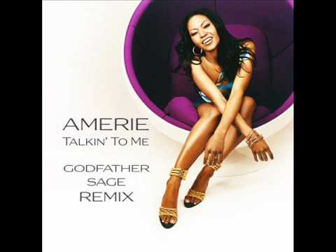 Amerie  Talkin To Me Godfather Sage Remix