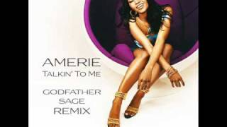 Amerie - Talkin To Me (Godfather Sage Remix)
