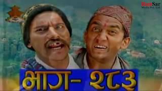 Meri Bassai 283  एपीसोड कस्तो थियो हेर्नुस !! Best Comedy