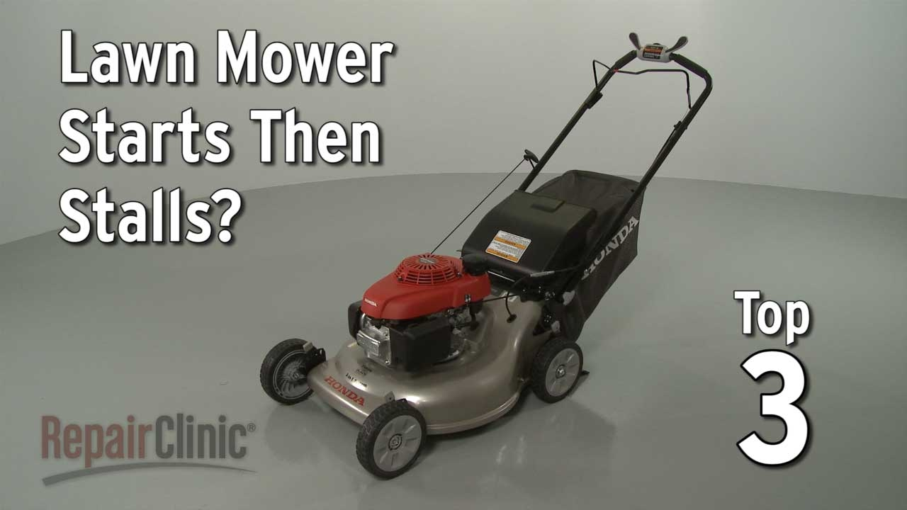 Top Reasons Lawn Mower Starting Then Stalling — Lawn Mower Troubleshooting
